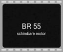 Film BR 55 – schimbare motor
