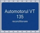 Film Automotorul VT 135 – reconditionare